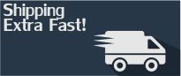 Extra Fast Shipping